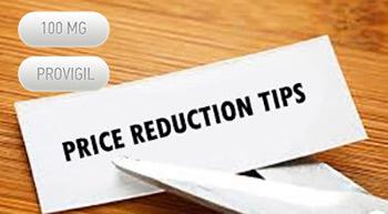 Provigil Price Reduction Tips