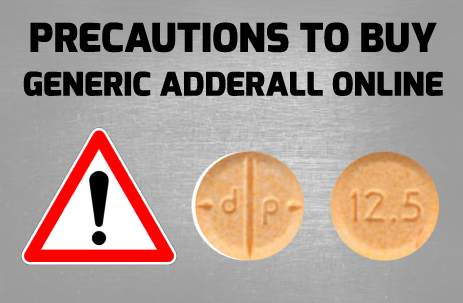 generic adderall online precautions