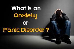 What is an Anxiety or Panic Disorder